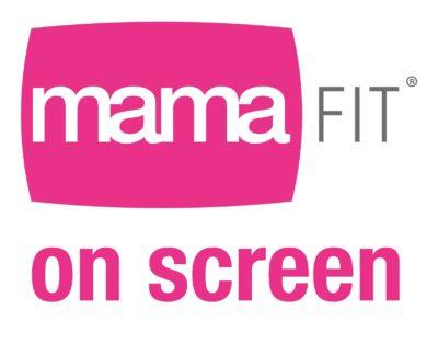 mamaFIT on screen